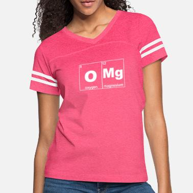 OMG PERIODIC TABLE FUNNY - Women's Vintage Sport T-Shirt