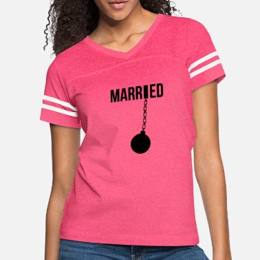 Prison Married Prisoner funny tshirt - Women's Vintage Sport T-Shirt