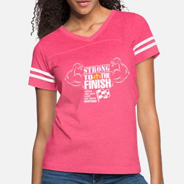 Designs Christian Design Strong To The Finish - Women's Vintage Sport T-Shirt