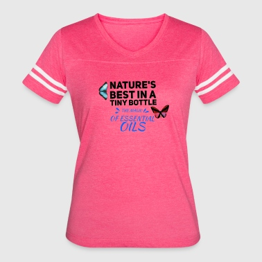 natures best in a tiny bottle, essential oils - Women's Vintage Sport T-Shirt