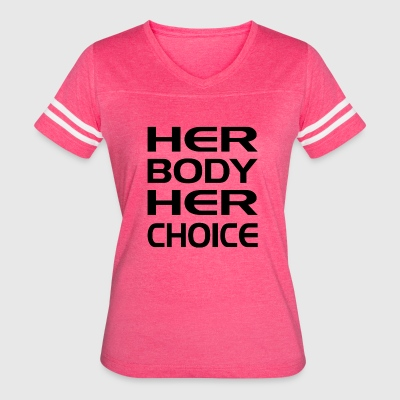 her body her baby her choice Her body, her baby, her choice abortion, it's not a choice that any woman would ever want to have to make, but it's a decision that she should have the right to make.