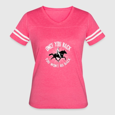 Once you Rack you won't go back - Women's Vintage Sport T-Shirt