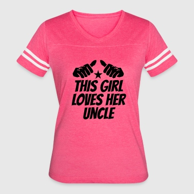 This Girl Loves Her Uncle - Women's Vintage Sport T-Shirt