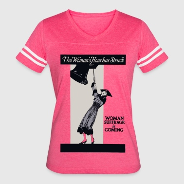 The Woman's Hour has Struck - Women's Vintage Sport T-Shirt