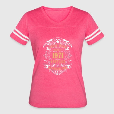 Limited Edition Made In 1971 Vintage Original - Women's Vintage Sport T-Shirt