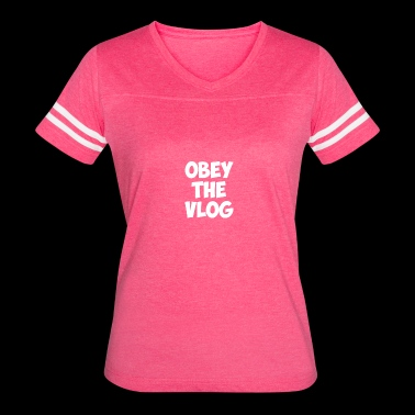 OBEY THE VLOG - Women's Vintage Sport T-Shirt