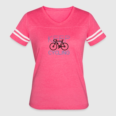 Cycle Your Bike and Ride a Bicycle Often Keep Cycl - Women's Vintage Sport T-Shirt