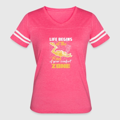 Life Begins At The End Of Your Comfort Zone Shirt - Women's Vintage Sport T-Shirt
