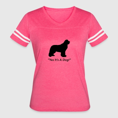 Yes Its A Dog! - Women's Vintage Sport T-Shirt