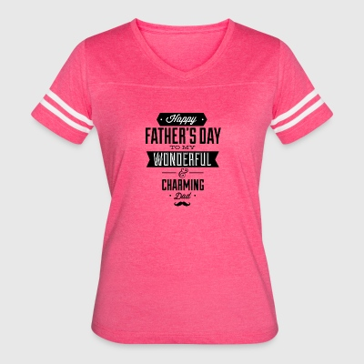happy_father-s_day_to_wonderfull_dad_black - Women's Vintage Sport T-Shirt