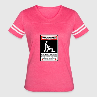 WARNING CHOKING HAZARD - Women's Vintage Sport T-Shirt