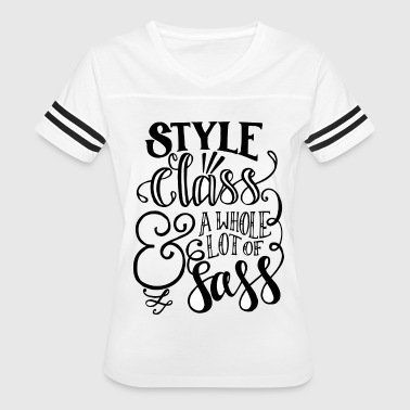 Sass Style Class & A Whole Lot of Sass - Women's Vintage Sport T-Shirt