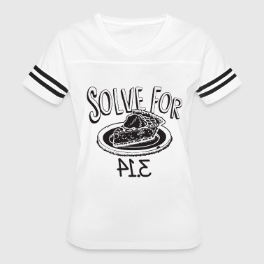 Solve For Pie I 8 Sum Pi Eight Sum Pie Funny Math - Women's Vintage Sport T-Shirt