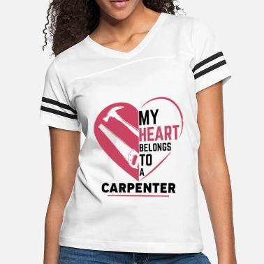 Carpenter my heart belong to a carpenter beard - Women's Vintage Sport T-Shirt