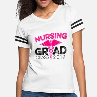 c26eeab304 Nurse Grad Nursing School Graduation Class 2019 - Women  39 s Vintage Sport  T