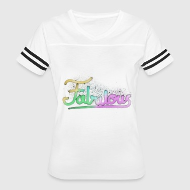 This is FABULOUS - Women's Vintage Sport T-Shirt