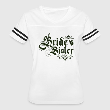 Sister Of The Bride Sister Of The Bride - Women's Vintage Sport T-Shirt