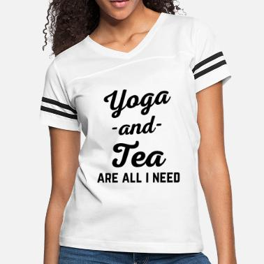 0e562b47c Funny Yoga Quotes Yoga And Tea Funny Quote - Women's Vintage Sport