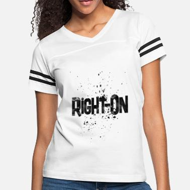 Awesome Rights right on - Women's Vintage Sport T-Shirt