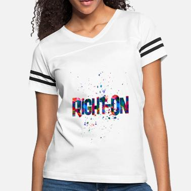 Awesome Rights right on 2 - Women's Vintage Sport T-Shirt
