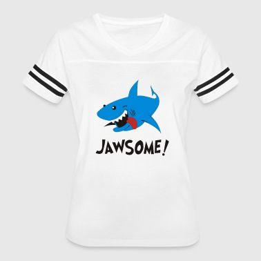 Shark Are Jawsome Jawsome Funny Shark Movie - Women's Vintage Sport T-Shirt