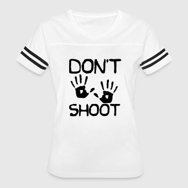 Police Violence Don't Shoot - Women's Vintage Sport T-Shirt