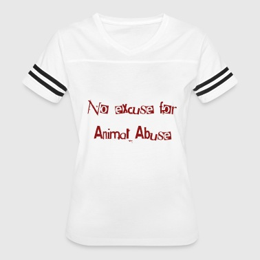 No Animal Abuse - Women's Vintage Sport T-Shirt