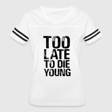die young - Women's Vintage Sport T-Shirt