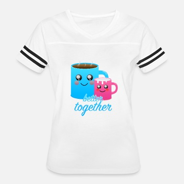 And Sit Together better together - Women's Vintage Sport T-Shirt