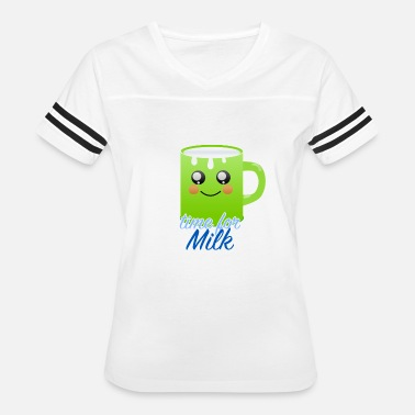 Milked Up time for milk - Women's Vintage Sport T-Shirt
