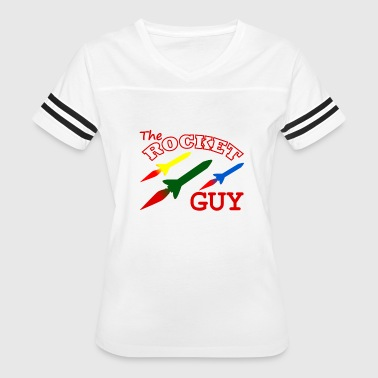 THE ROCKET GUY - ROCKETRY - ROCKET SCIENCE GIFT - Women's Vintage Sport T-Shirt