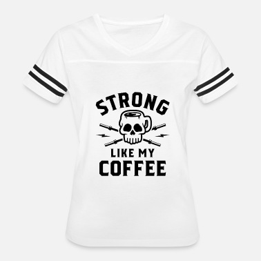 Strong Like My Coffee Strong Like My Coffee v2 - Women's Vintage Sport T-Shirt