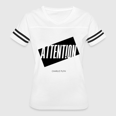 Attention Charlie Puth - Women's Vintage Sport T-Shirt