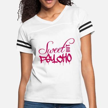 0c833891dbf Shop Sweet But Psycho T-Shirts online | Spreadshirt