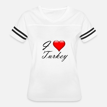 I Love Turkey I love Turkey - Women's Vintage Sport T-Shirt