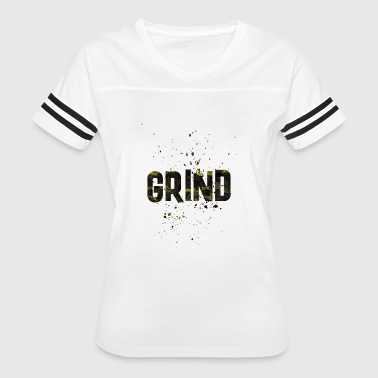 The Grind GRIND - Women's Vintage Sport T-Shirt