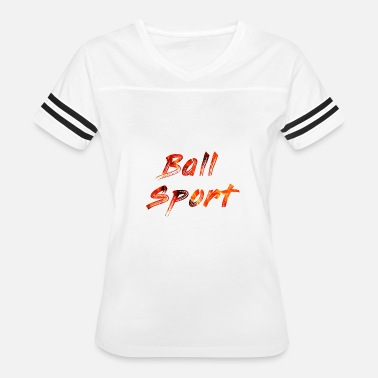 Flaming Words Ball Sport - Women's Vintage Sport T-Shirt