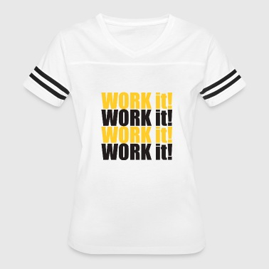Black And Yellow Work it Work It Black and Yellow - Women's Vintage Sport T-Shirt