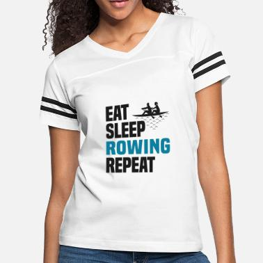05a4c75a Rowing Eat Sleep Rowing Shirt Cool Funny Rower Gift Nerdy - Women's.  Women's Vintage Sport T-Shirt