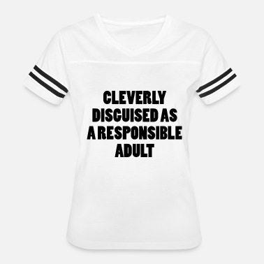 Adult Humour CLEVERLY DISGUISED ADULT Funny slogan humour - Women's Vintage Sport T-Shirt