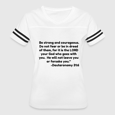 Be strong and courageous Do not fear or be in dre - Women's Vintage Sport T-Shirt