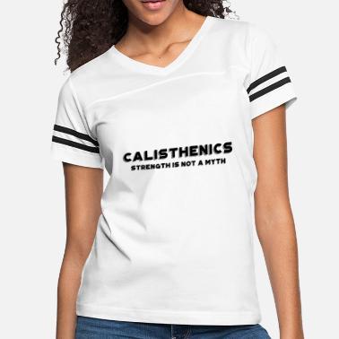 e443c1562 Funny Calisthenics Calisthenics - Women's Vintage Sport T-Shirt. Women's  Vintage Sport T-Shirt. Calisthenics