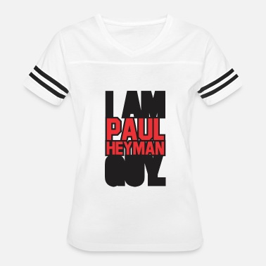 Paul Heyman I am paul heyman guy funny - Women's Vintage Sport T-Shirt