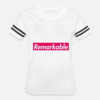 Remark Remarkable - Women's Vintage Sport T-Shirt