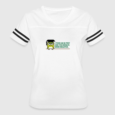 Iq Teacher I Took An IQ Test And The Results Were Negative! - Women's Vintage Sport T-Shirt