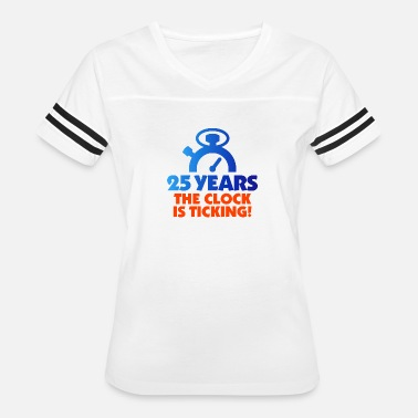 Celebrating 25 Years 25 Years. The Clock Is Ticking. - Women's Vintage Sport T-Shirt