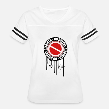 Hater Graffiti graffiti drip round no haters allowed prohibited s - Women's Vintage Sport T-Shirt