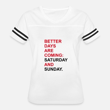 The Weekend weekend - Women's Vintage Sport T-Shirt