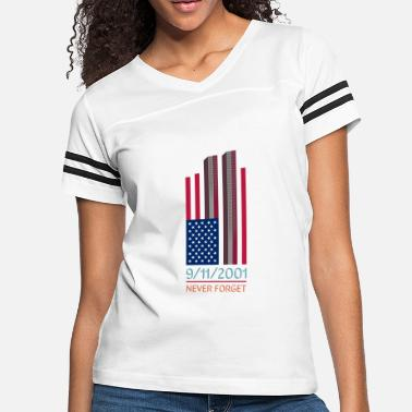 World Trade Center 9-11-2001 We Will Never Forget - Patriot Day - Women's Vintage Sport T-Shirt