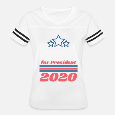 Custom Presidential Election For President 2020 | Add Your Own Name Text - Women's Vintage Sport T-Shirt